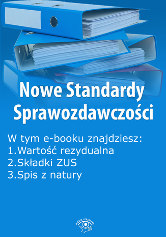 Okładka książki Nowe Standardy Sprawozdawczości , wydanie listopad 2014 r. część II