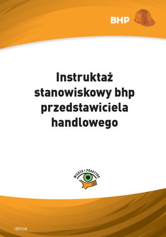 Instruktaż stanowiskowy bhp przedstawiciela handlowego