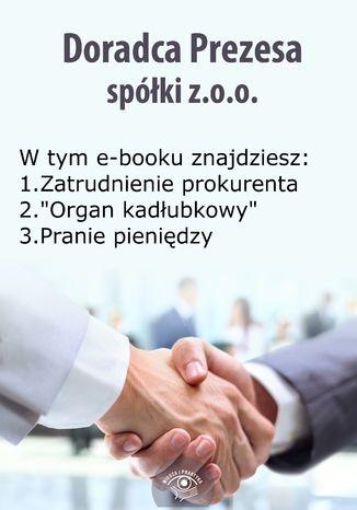 Doradca Prezesa spółki z o.o., wydanie lipiec-sierpień 2014 r