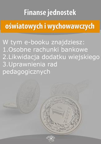 Finanse jednostek oświatowych i wychowawczych, wydanie styczeń 2015 r
