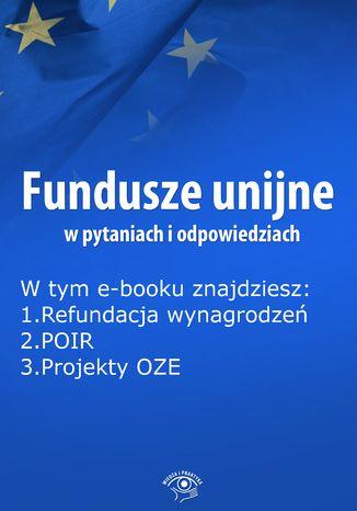Fundusze unijne w pytaniach i odpowiedziach, wydanie styczeń 2015 r