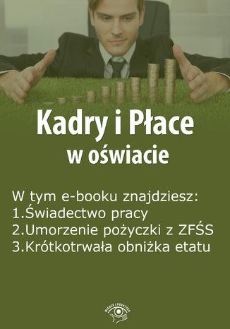 Kadry i Płace w oświacie, wydanie styczeń 2015 r