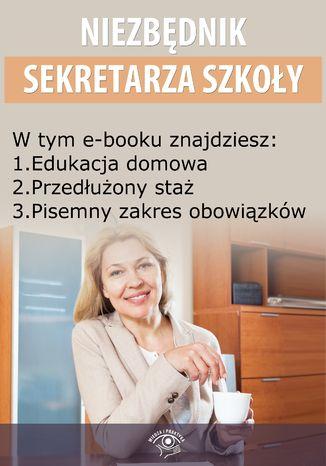 Niezbędnik Sekretarza Szkoły, wydanie lipiec 2014 r
