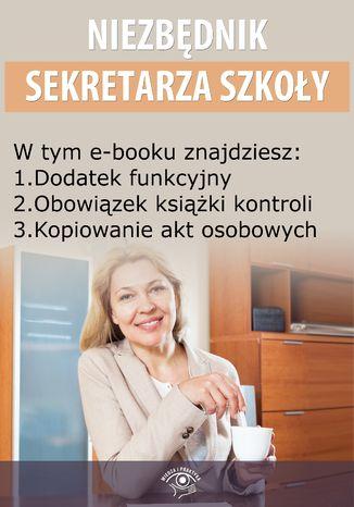 Niezbędnik Sekretarza Szkoły, wydanie sierpień 2014 r