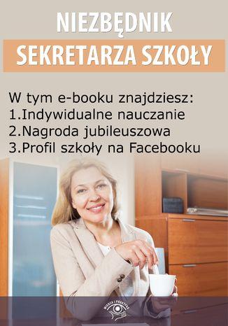 Niezbędnik Sekretarza Szkoły, wydanie październik 2014 r