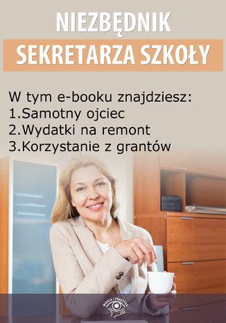 Niezbędnik Sekretarza Szkoły, wydanie listopad 2014 r