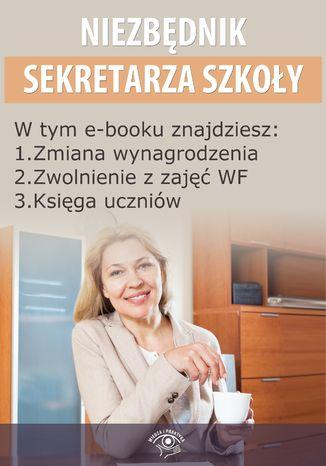 Niezbędnik Sekretarza Szkoły, wydanie styczeń 2015 r