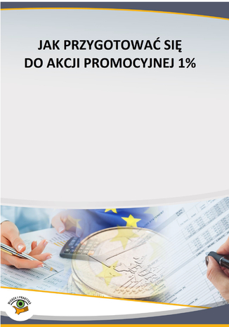 Okładka książki Jak przygotować się do akcji promocyjnej 1%