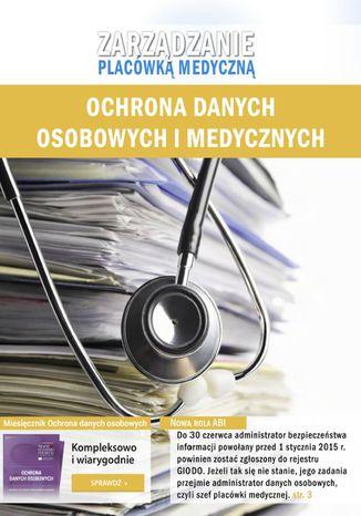 Zarządzanie placówką medyczną - Ochrona danych osobowych i medycznych