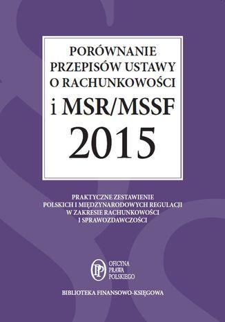 Okładka książki/ebooka Porównanie przepisów ustawy o rachunkowości i MSR/MSSF 2015