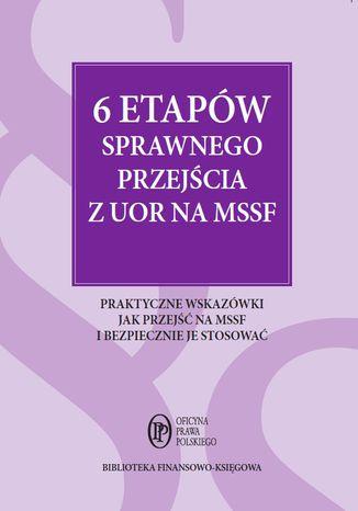 Okładka książki/ebooka 6 etapów sprawnego przejścia z UOR na MSSF