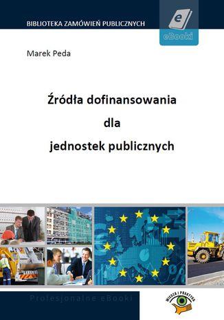 Źródła dofinansowania dla jednostek publicznych