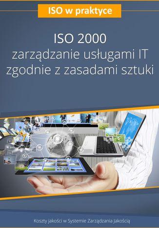 Okładka książki ISO 20000 - zarządzanie usługami IT zgodnie z zasadami sztuki - wydanie II