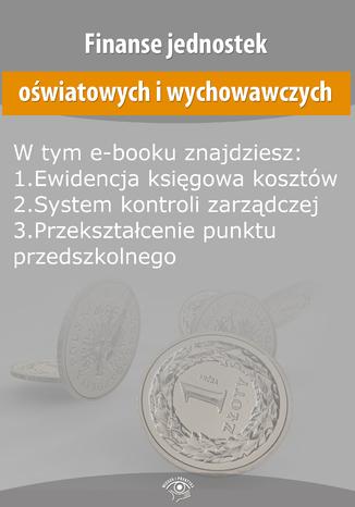 Finanse jednostek oświatowych i wychowawczych, wydanie lipiec-sierpień 2015 r