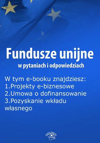 Fundusze unijne w pytaniach i odpowiedziach, wydanie lipiec 2015 r