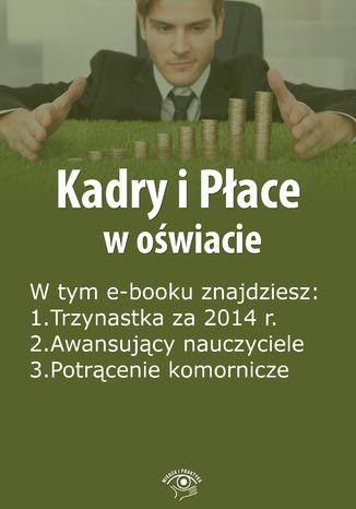 Kadry i Płace w oświacie, wydanie luty 2015 r