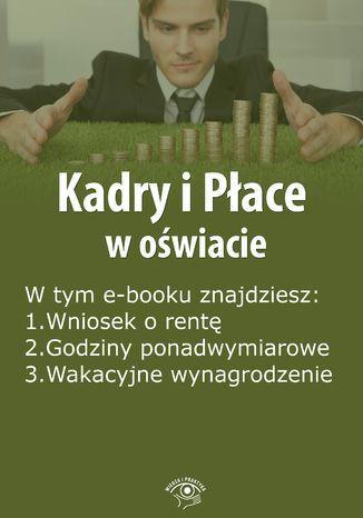 Kadry i Płace w oświacie, wydanie czerwiec 2015 r