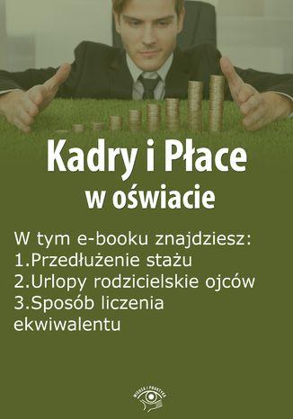 Kadry i Płace w oświacie, wydanie lipiec 2015 r