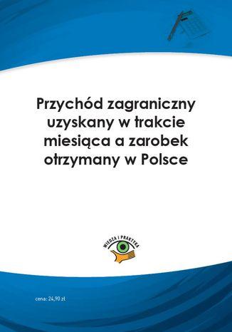 Przychód zagraniczny uzyskany w trakcie miesiąca a zarobek otrzymany w Polsce