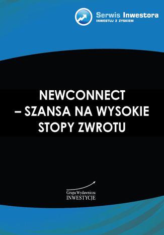 Okładka książki/ebooka NewConnect - szansa na wysokie stopy zwrotu