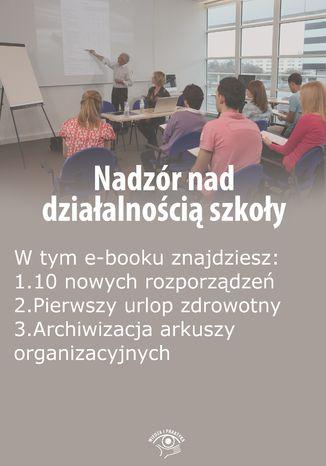 Nadzór nad działalnością szkoły, wydanie październik 2015 r