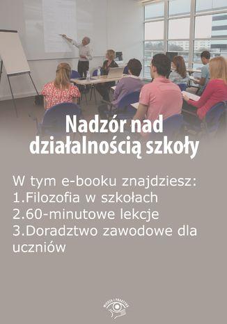 Nadzór nad działalnością szkoły, wydanie październik-listopad 2015 r