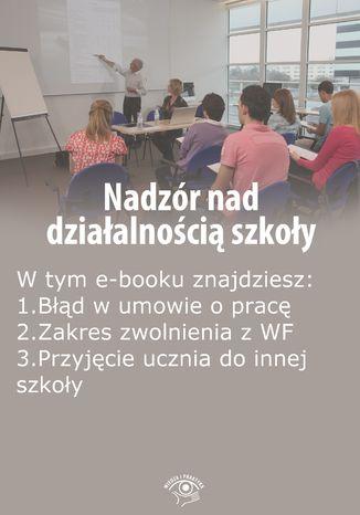 Nadzór nad działalnością szkoły, wydanie listopad 2015 r