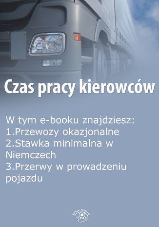 Czas pracy kierowców, wydanie lipiec 2015 r