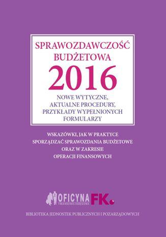 Sprawozdawczość budżetowa 2016