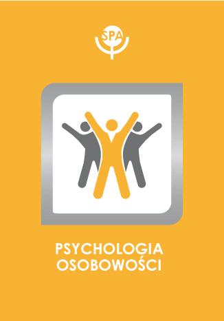 Okładka książki Patologia organizacji osobowości w teorii relacji z obiektem O. Kernberga