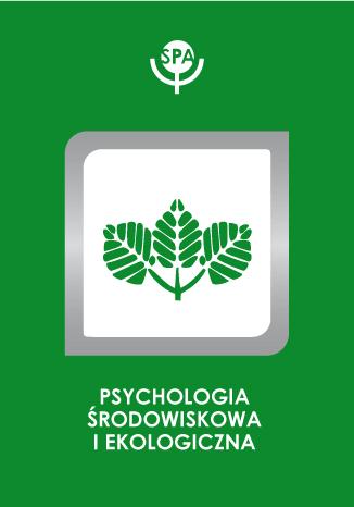 Okładka książki Psychospołeczne korelaty preferencji środowiskowych oraz zachowań rekreacyjnych młodzieży