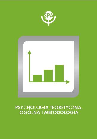 Okładka książki Czy jest jeszcze sens spierania się o cokolwiek w psychologii?