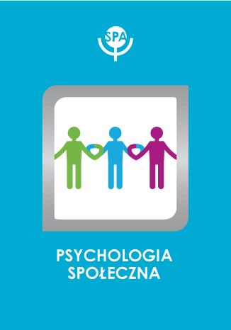 Okładka książki/ebooka Zachowania wiążące a poczucie bliskości i komfortu z rozmowy z osobą nieznajomą tej samej i przeciwnej płci