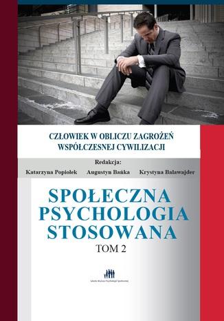 Okładka książki Społeczna Psychologia Stosowana Tom 2