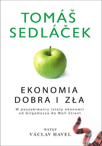 Okładka książki/ebooka Ekonomia dobra i zła