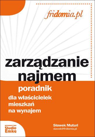 Okładka książki/ebooka Zarządzanie najmem. Poradnik dla właścicielek mieszkań na wynajem
