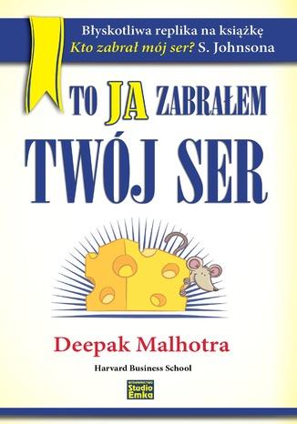 Okładka książki/ebooka To ja zabrałem Twój ser