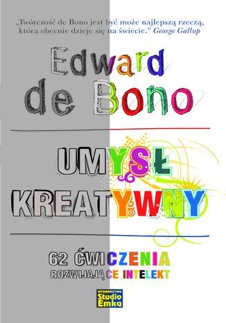 Okładka książki Umysł kreatywny. 62 ćwiczenia rozwijające intelekt
