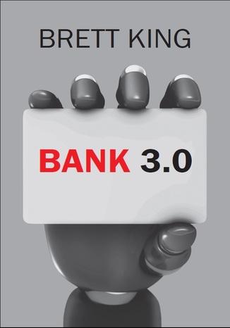 Okładka książki/ebooka Bank 3.0. Nowy wymiar bankowości