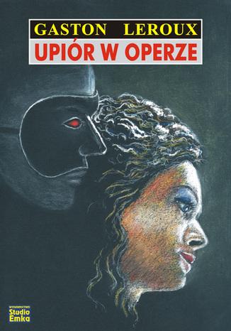 Okładka książki/ebooka Upiór w operze