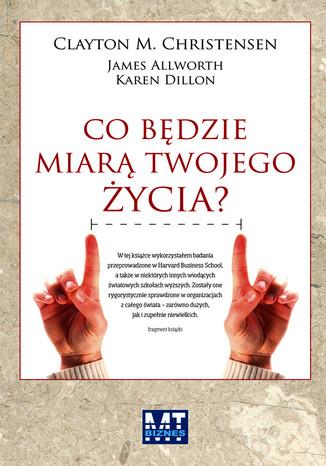 Okładka książki/ebooka Co będzie miarą twojego życia