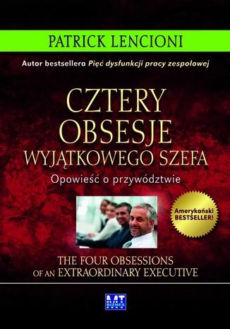Okładka książki Cztery obsesje wyjątkowego szefa