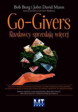 Go-Givers. Rozdawcy sprzedają więcej