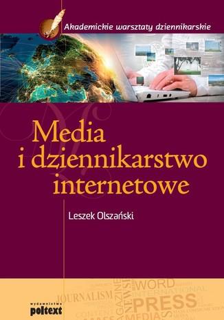 Okładka książki Media i dziennikarstwo internetowe