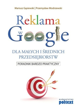 Okładka książki/ebooka Reklama w Google dla małych i średnich przedsiębiorstw