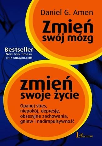 Okładka książki/ebooka Zmień swój mózg zmień swoje życie