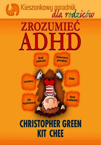 Okładka książki/ebooka Zrozumieć ADHD - Kiszonkowy poradnik dla rodziców
