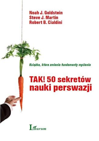 Okładka książki/ebooka TAK! 50 sekretów nauki perswazji