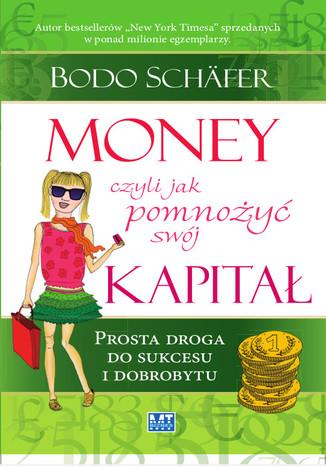 Okładka książki/ebooka Money czyli jak pomnożyć swój kapitał