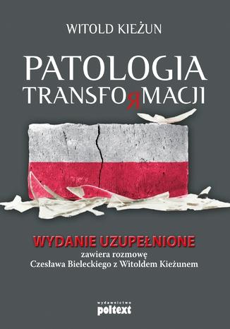 Okładka książki/ebooka Patologia transformacji